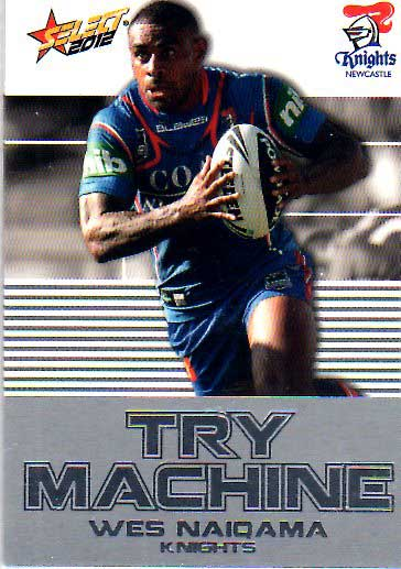 2012 NRL Champions Try Machine #TM25 Wes Naiqama Knights