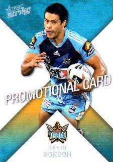 2011 NRL Strike PROMO Card Kevin Gordon Titans