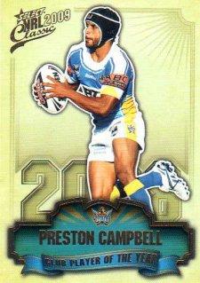2009 NRL Classic CPOTY #CP5 Preston Campbell Titans