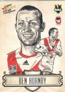 2009 NRL Champions Sketch #SK23 Ben Hornby Dragons