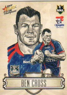 2009 NRL Champions Sketch #SK16 Ben Cross Knights