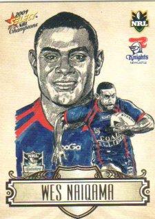 2009 NRL Champions Sketch #SK15 Wes Naiqama Knights