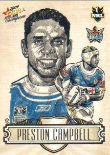 2009 NRL Champions Sketch #SK10 Preston Campbell Titans