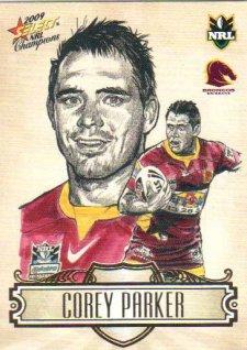 2009 NRL Champions Sketch #SK1 Corey Parker Broncos