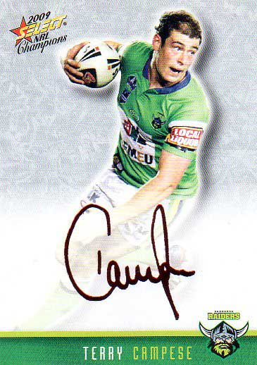 2009 NRL Champions Foil Signature #FS7 Terry Campese Raiders