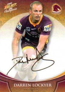2008 NRL Champions Foil Signature #FS1 Darren Lockyer Broncos