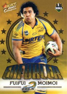 2007 NRL Invincible Enforcer #E10 Fuifui Moimoi Eels with Redeemed Predictor