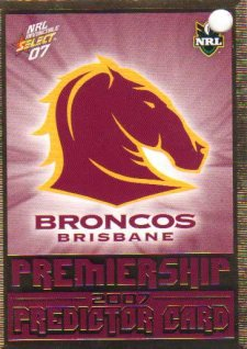 2007 NRL Invincible Broncos Redeemed Predictor