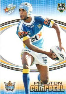 2007 NRL Invincible Common #57 Preston Campbell Titans