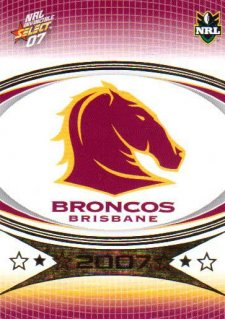 2007 NRL Invincible Common #4 Broncos Logo