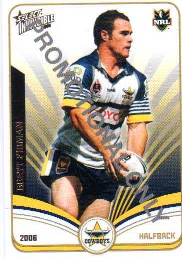 2006 NRL Invincible PROMO Card Brett Firman Cowboys