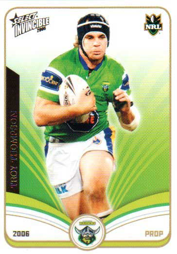 2006 NRL Invincible Common #32 Troy Thompson Raiders