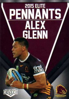 2015 NRL Elite Pennants #EP2 Alex Glenn Broncos