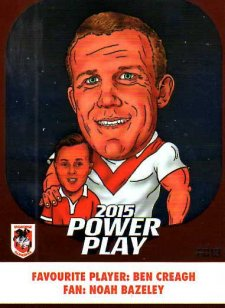 2015 NRL Power Play Fan Card #FC13 Ben Creagh Dragons