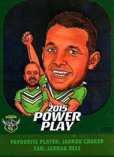 2015 NRL Power Play Fan Card #FC3 Jarod Croker Raiders