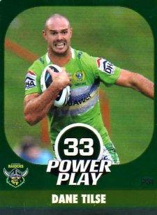 2015 NRL Power Play Parallel #31 Dane Tilse Raiders