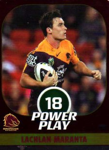 2015 NRL Power Play Parallel #6 Lachlan Maranta Broncos