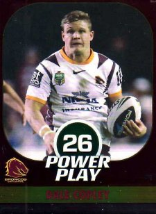 2015 NRL Power Play Parallel #1 Dale Copley Broncos