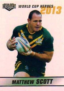 2014 NRL Elite World Cup Heroes Parallel #WCHP19 Matthew Scott Cowboys Australia