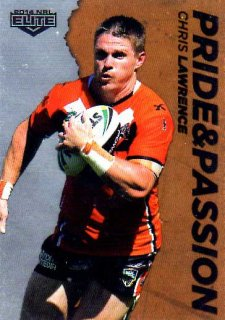 2014 NRL Elite Pride & Passion #PP48 Chris Lawrence Tigers