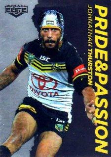 2014 NRL Elite Pride & Passion #PP11 Johnathan Thurston Cowboys