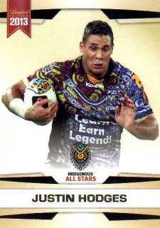 2013 NRL Limited Edition #25 Justin Hodges Broncos Indigenous All Stars