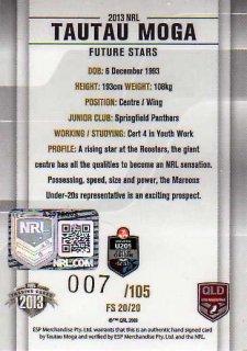 2013 NRL Elite Future Stars Signature FS20 Tautau Moga Roosters QLD #7/105