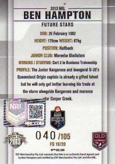 2013 NRL Elite Future Stars Signature FS19 Ben Hampton Storm QLD #40/105