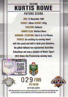 2013 NRL Elite Future Stars Signature FS16 Kurtis Rowe Tigers #29/105