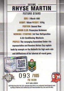 2013 NRL Elite Future Stars Signature FS14 Rhyse Martin Roosters #93/105
