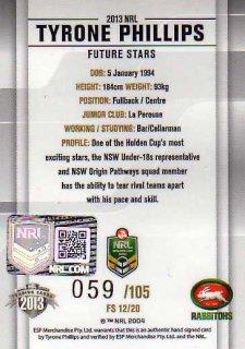 2013 NRL Elite Future Stars Signature FS12 Tyrone Phillips Rabbitohs #59/105