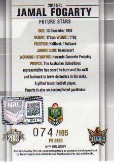 2013 NRL Elite Future Stars Signature FS5 Jamal Fogarty Titans #74/105