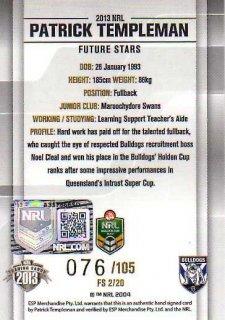 2013 NRL Elite Future Stars Signature FS2 Patrick Templeman #76/105