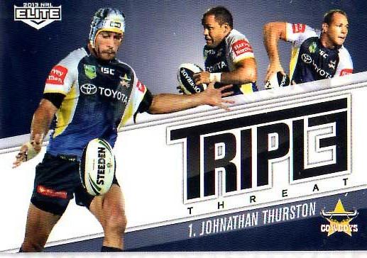 2013 NRL Elite Triple Threats TT10 Johnathan Thurston Cowboys