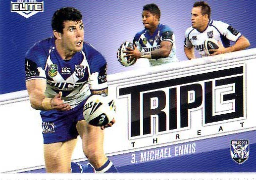 2013 NRL Elite Triple Threats TT6 Michael Ennis Bulldogs