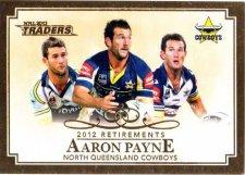 2013 NRL Traders Retirements #R9 Aaron Payne Cowboys
