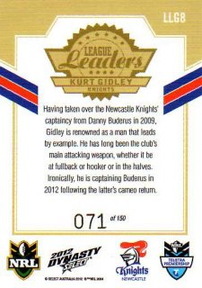 2012 NRL Dynasty Gold League Leader LLG8 Kurt Gidley Knights #71/150