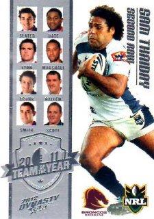2012 NRL Dynasty TOTY #TY7 Sam Thaiday Broncos