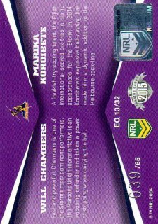 2015 NRL Elite Quads #EQ13 Will Chambers / Marika Koroibete Storm #39/65