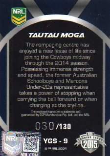 2015 NRL Elite Young Gun Signature #YGS9 Tautau Moga Cowboys #30/130