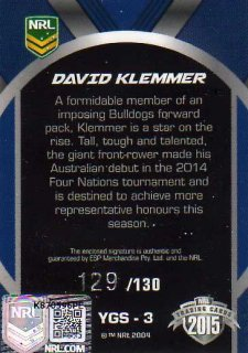 2015 NRL Elite Young Gun Signature #YGS3 David Klemmer Bulldogs #129/130