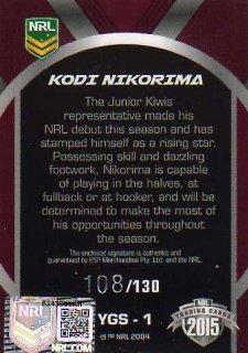 2015 NRL Elite Young Gun Signature #YGS1 Kodi Nikorima Broncos #108/130