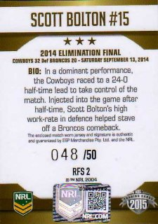 2015 NRL Elite Road to the Finals Jersey Signature #RFS2 Scott Bolton Cowboys #48/50