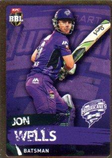 2015/16 CA & BBL Cricket Gold Parallel #PS105 Jon Wells Hurricanes