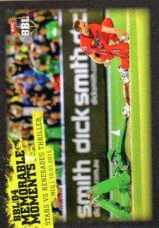 2015/16 CA & BBL Cricket Memorable Moments # MM-07 Tom Triffitt / Nathan Rimmington Stars Renegades