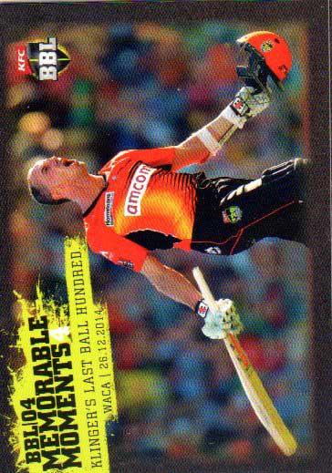 2015/16 CA & BBL Cricket Memorable Moments # MM-04 Michael Klinger Scorchers