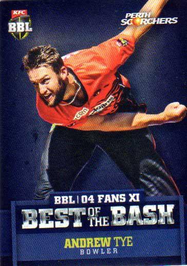2015/16 CA & BBL Cricket Best of the Bash# BB-11 Andrew Tye Scorchers