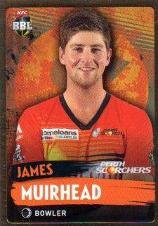 2015/16 CA & BBL Cricket Gold Parallel #PS145 James Muirhead Scorchers