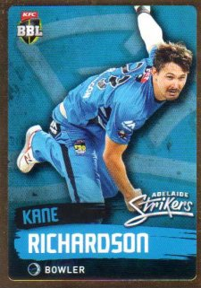 2015/16 CA & BBL Cricket Gold Parallel #PS72 Kane Richardson Strikers