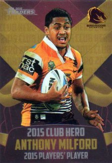 2016 NRL Traders Club Hero #CH2 Anthony Milford Broncos